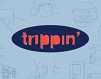 Senior capstone, Trippin'