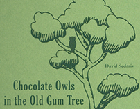 Chocolate Owls in the Old Gum Tree