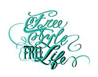 Free Style* Free Life