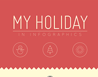My Holiday, In Infographics