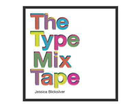 The Type Mix Tape