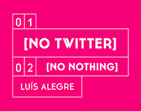 [NO TWITTER] [NO NOTHING] Luís Alegre
