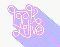 Look Alive - Type