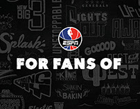 """For Fans Of"" Campaign for the NBA on ESPN"