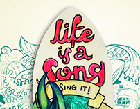 Life is a song, sing it!