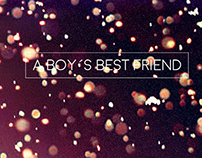 A Boy´s best Friend