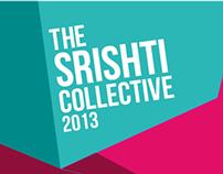The Srishti Collective 2013 - Initial Concept