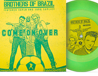 Brothers of Brazil - Come on Over