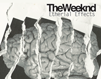 The Weeknd: Etherial Effects