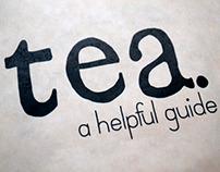 Tea - A Helpful Guide