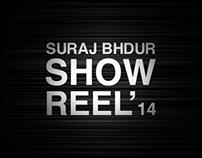 Suraj Bhdur / Showreel 2014