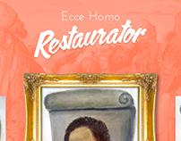 Ecce Homo Restaurator