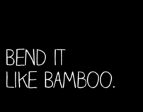 Can your brand bend like bamboo?