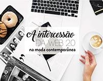 Pesquisa | A intercessão da web 2.0 na moda