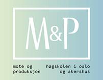 Mote & Produksjon
