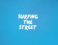 Surfing the street