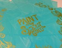 Paint My Spirit Gold - Screen Print