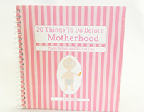 20 Things To Do Before Motherhood