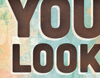 Type Poster - You Look Good!
