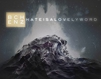Hate Is A Lovely Word (Album) - B Chenz