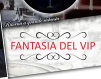"""Ritorna """"Fantasia del VIP"""""""