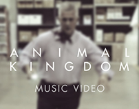 Animal Kingdom - Get Away With It (Music Video)