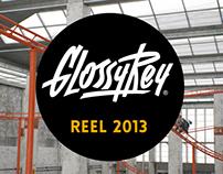 Glossyrey Reel 2013