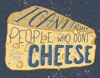 No cheese, no trust.