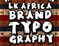 LK AFRICA BRAND TYPOGRAPHY