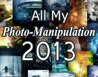 All My Photo-manipulation at 2013