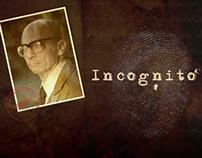 Incognito Short Film