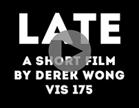 """Late"" - a short film"