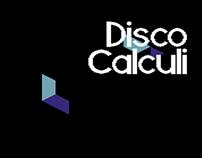 Disco Calculi