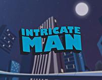 Intricate Man