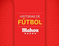 Historias de fútbol | Mahou