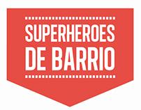 Super Heroes de Barrio cabalgata de Aluche