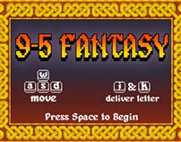 9-5 Fantasy