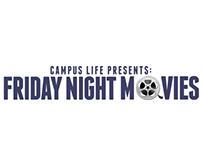 Friday Night Movies - Campus Life