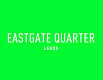 Eastgate Quarter identity