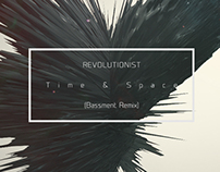 Revolutionist - Time & Space (Bassment Remix) R.:#000