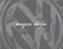Wagen Dudes