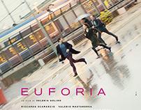 Euforia - Movie Campaign