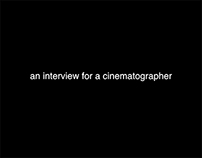 An Interview For A Cinematographer