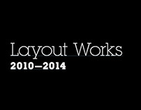 Layout Works (2010-2014)