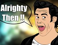 Ace Ventura :)