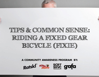Common Sense and Tips on Fixed Gear Bicycles: A PSA