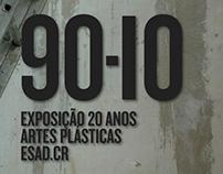 90-10, 20 anos de Artes Plásticas, ESAD.CR - Lisboa