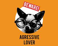 Beware! Agressive Lover
