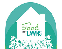 Logo Design | Branding | Packaging: Food Not Lawns