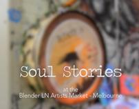 Soul Stories at Blender Lane market, Melbourne